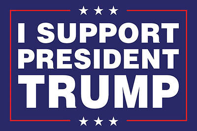 I Support President Trump 4x6 Rectangle Bumper Sticker Decal