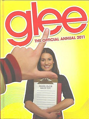 Glee The Official Annual 2011 [Hardcover]