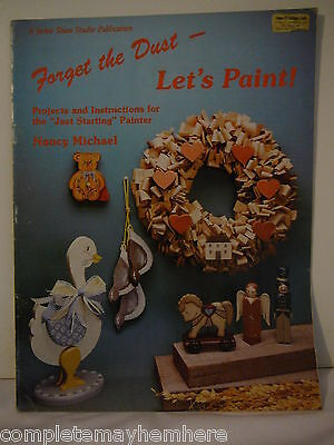 Forget the Dust - Let's Paint by Nancy Michael Vol 1 for the just started