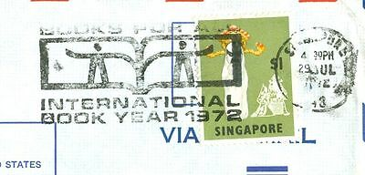 Singapore $1 Solo on cover to USA INTERNATIONAL BOOK YEAR Slogan cancel