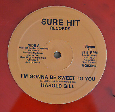 "Harold Gill ‎– I'm Gonna Be Sweet To You / I Can Make You Party - 12"" INCH COLOR"