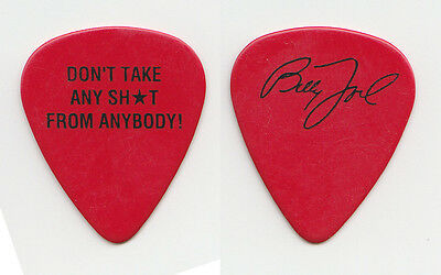 Billy Joel Signature Don't Take Any Sh*t From Anybody Guitar Pick - 1990s Tours