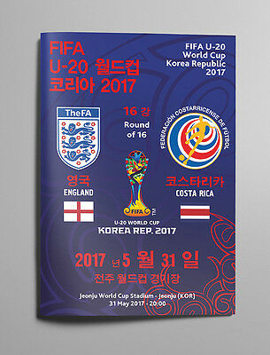 ENGLAND v COSTA RICA 31 May 2017 WC U20 ROUND OF 16 from Korea RARE FAN edition