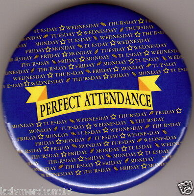 """""""PERFECT ATTENDANCE"""" Ribbon Button Pins/Wholesale Lot of 40/New!"""