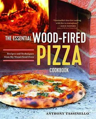NEW The Essential Wood Fired Pizza Cookbook by... BOOK (Paperback / softback)