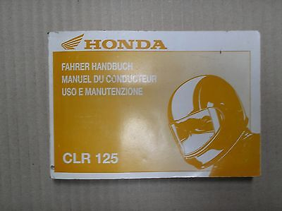Honda CLR 125 CLR125 owners manual 37KFT1GF1 !!!!!! NOT IN ENGLISH !!!!!! USED