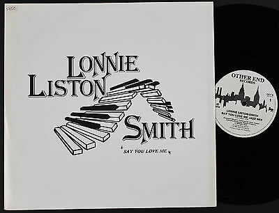 "LONNIE LISTON SMITH Say You Love Me 12"" vinyl UK 1984 OET5  plays EX!"