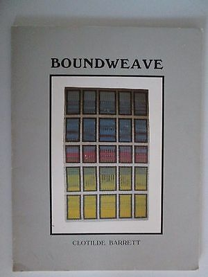 BOUNDWEAVE Clotilde Barrett Weaving Instructional Pattern PB Book 1987