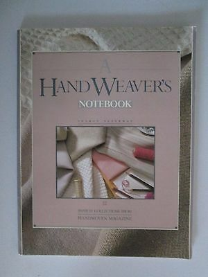 A HAND WEAVER'S NOTEBOOK from Handwoven Magazine Sharon Alderman 1990 Interweave