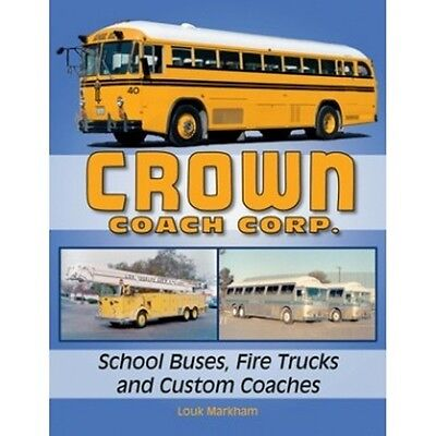 Crown Coach Corp. School Buses, Fire Trucks and Custom Coaches book paper