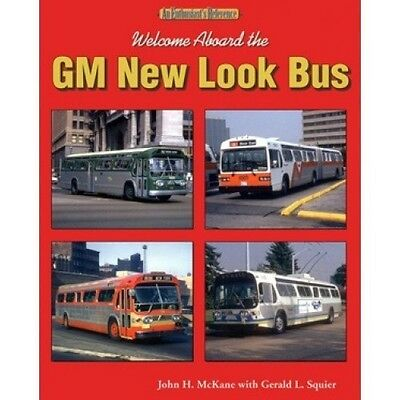 Welcome Aboard the GM New Look Bus An Enthusiast's Reference book paper