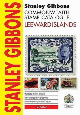 STANLEY GIBBONS COMMONWEALTH STAMP CATALOGUE LEEWARD ISLANDS 3RD Ed