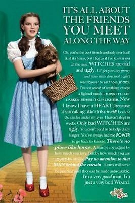 The Wizard of Oz It's All About the Friends You Meet Along the Way Poster 24x36