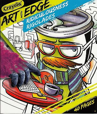 Crayola Art With Edge Coloring Book Ridiculousness Rigolades 40 Pages 8 X 10