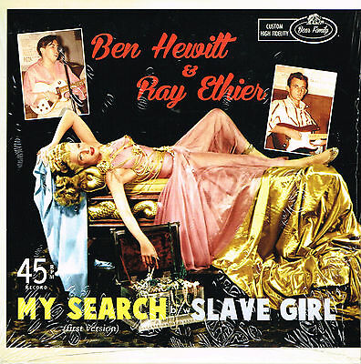 BEN HEWITT - MY SEARCH (1st version) b/w RAY ETHIER - SLAVE GIRL (rockabilly)