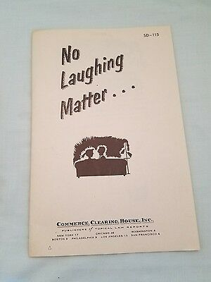 Vintage No Laughing Matter Booklet April 1961 SD-115 Commerce Clearing House