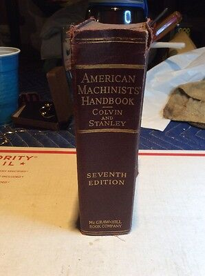 AMERICAN MACHINISTS' HANDBOOK by Colvin & Stanley 7th Edition 1940