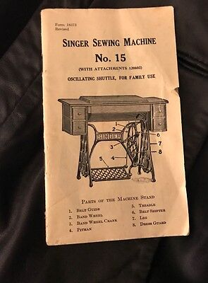 Singer Sewing Machine manual No. 15 (missing front cover)