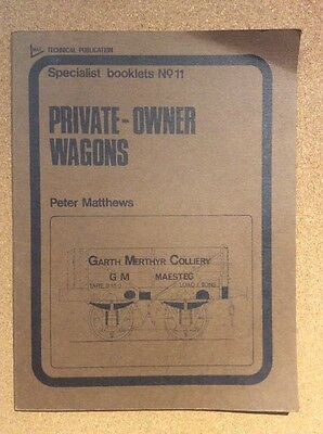 Specialist booklet No 11 PRIVATE OWNER WAGONS - Peter matthews