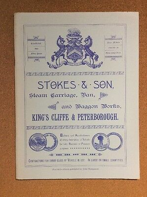 STOKES & SON Kings Cliffe & Peterborough - Steam carriage, van, and waggon works