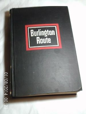 BURLINGTON ROUTE, by Richard Overton, First Edition, 1965, History of Burlington