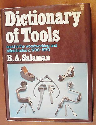 Dictionary  Of Tools Used In Woodworking C-1700 - 1970 By  R.a. Salaman