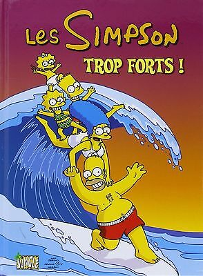 Les Simpson, Tome 6 : Trop forts ! , comme neuf !!!