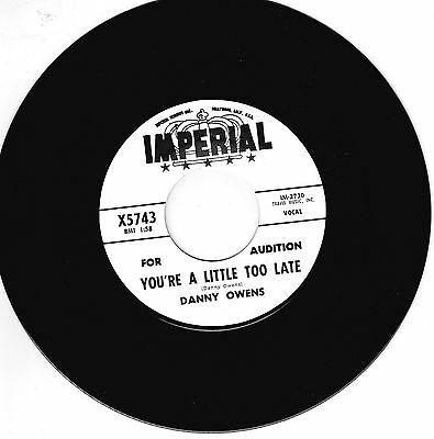 DANNY OWENS - YOU'RE A LITTLE TOO LATE / THINK OF YOU (Northern Soul R&B Stroll)