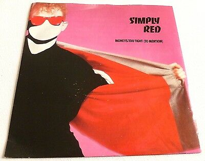 Simply Red - Moneys too tight (to mention)   UK 7""