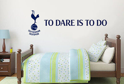 Tottenham Hotspur Football Club Official Spurs To Dare Is To Do Wall Sticker
