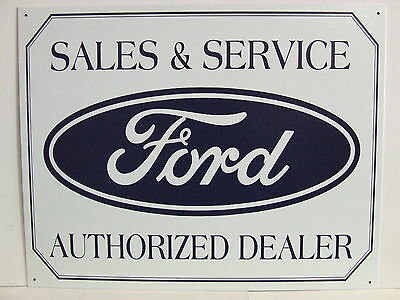 Sales & Service, Ford, Authorized Dealer - Metal Sign