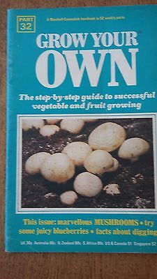 Grow Your Own MUSHROOMS Vegetables Seeds Marshall Cavendish Handbook Part 32