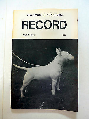 Bull Terrier Club of America Record Vol 1 No 1 1972 Dog Show Terriers