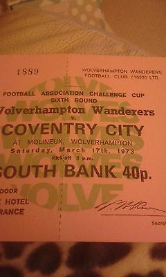 Football Ticket>WOLVES v COVENTRY CITY 17/3/1973 FAC 6TH RD SOUTH  BANK