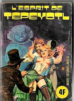 French 1970's Illustrated Erotic Horror Comic L'espirit De Tepeyotel #7 Vg