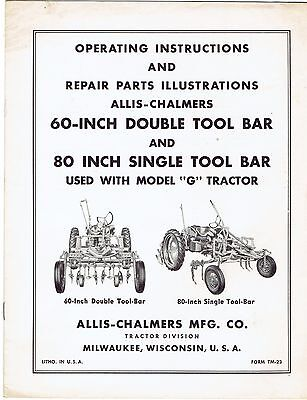"""Allis Chalmers Operating Manual 60"""" & 80"""" Tool Bar for Model G Tractor"""