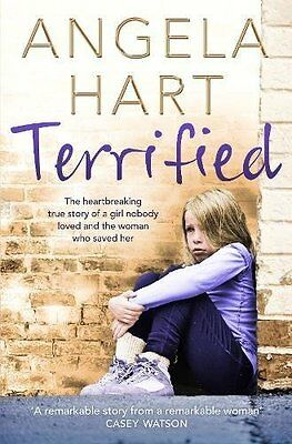 Terrified The heartbreaking true story of a gi by Angela Hart Paperback Book New