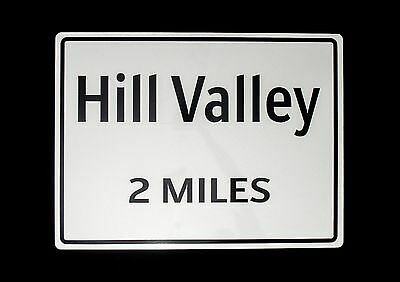 BTTF - Hill Valley 2 Miles FULL SIZE Road Sign - Back To The Future Replica Prop