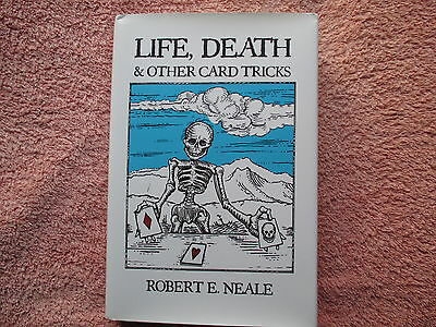 Life, Death and Other Card Tricks by Robert E Neale - Magic Book