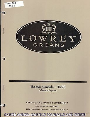 LOWREY ORGANS Manual H-25 THEATER CONSOLE Schematic Diagrams plus