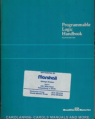 MONOLITHIC MEMORIES Data Book 1985 Programmable Logic Handbook 4th Edition