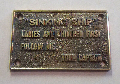 """Vintage Brass Ship Sign Plaque """"sinking Ship"""" From The Captain - Very Nice!!!"""