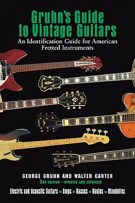 Gruhn's Guide to Vintage Guitars Updated and Revised 3rd Edition Book 000332740