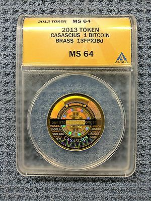 2013 CASASCIUS 1BTC - ANACS MS64 Certified Physical Bitcoin - FULLY FUNDED