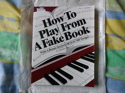 Michael Esterowitz - How To Play From A Fake Book Music Book.
