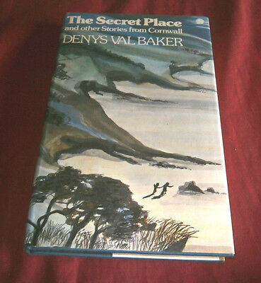 THE SECRET PLACE & OTHER STORIES FROM CORNWALL. Denys Val Baker. 1977. Fine Cond