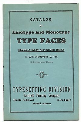 1955 Type Specimen catalog Fairfield Printing Co. BIRMINGHAM ALABAMA Linotype