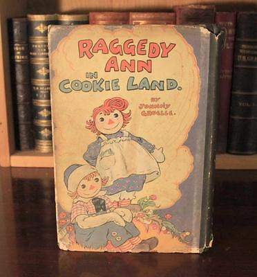 Johnny Gruelle RAGGEDY ANN IN COOKIE LAND 1931 1st ED w/DJ illustrated