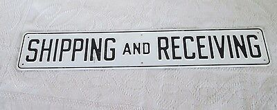 "Vintage Shipping And Receiving Metal Sign  20"" x 3 1/2"""