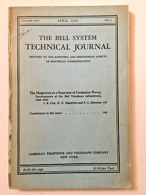 The Bell System Technical Journal Vol XXV The Magnetron As A Generator April '46